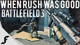 When Rush was good - Battlefield 3