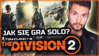 CZY The Division 2 BAWI w SOLO?