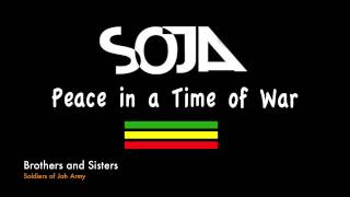SOJA Peace in a Time of War Full Album Album Completo 2003