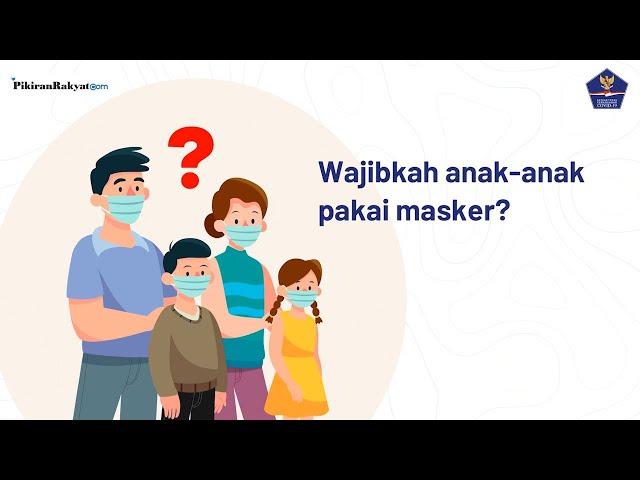 Dilema Orang Tua di Masa Pandemi Virus Corona Covid-19, Wajibkah Anak-anak Memakai Masker?