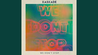 we dont stop
