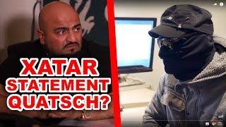 XATAR'S STATEMENT bei MOIS QUATSCH?