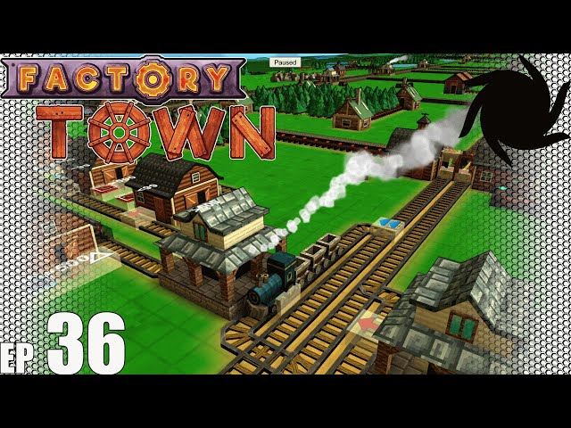 Factory Town Grand Station - 36 - Swapping The Ins and Outs