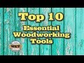 Top 10 Essential Woodworking Tools | DIY Woodworking Tools