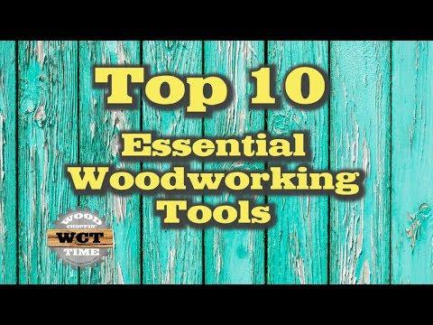 Top 10 Essential Woodworking Tools | DIY Woodworking Tools