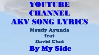 Maudy Ayunda feat David Choi - By My Side [Acoustic Version] Karaoke dan Lirik