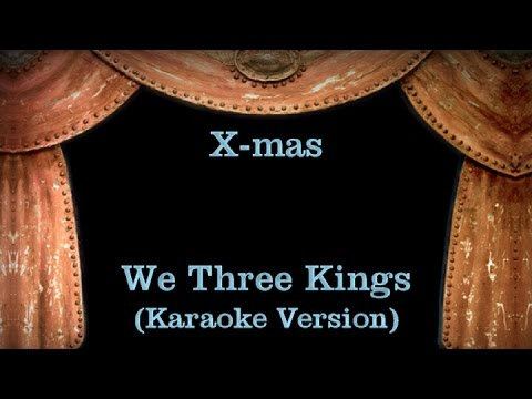 We Three Kings Lyrics (Karaoke Version)
