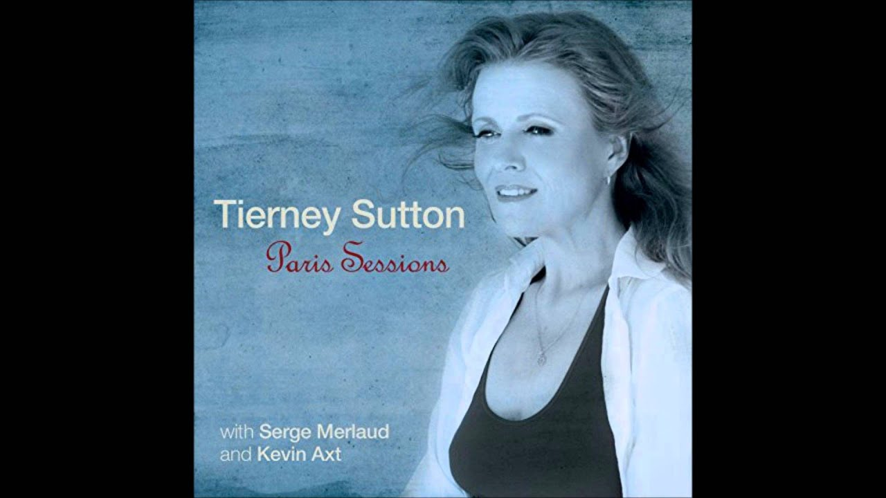 Tierney Sutton - Paris Sessions