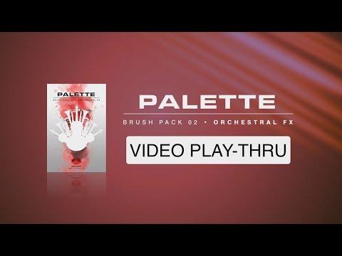 "WALK-THRU for ""Palette Brush Pack 02 - Orchestral FX"" (Red Room Audio)"