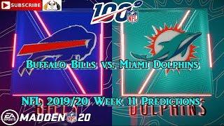 Buffalo Bills vs. Miami Dolphins | NFL 2019-20 Week 11 | Predictions Madden NFL 20