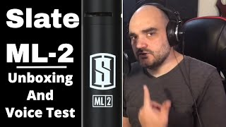 Slate ML-2 - Unboxing and Voice Test