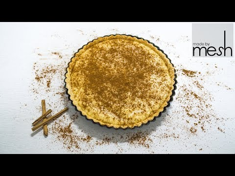 How To Make Milk Tart (Melk Tert)  |  Made By Mesh