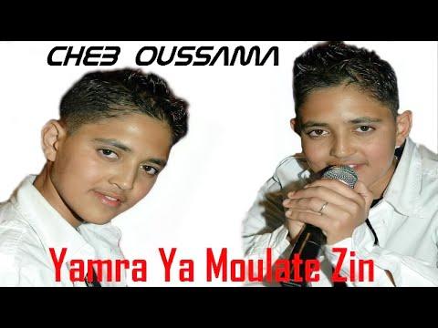 Cheb Oussama - yamra ya moullat zin   Music, Rai, chaabi,  3roubi - راي مغربي -  الشعبي