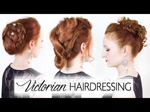 Victorian Hairdressing  Reproducing 3 Authentic 1800's Hairstyles
