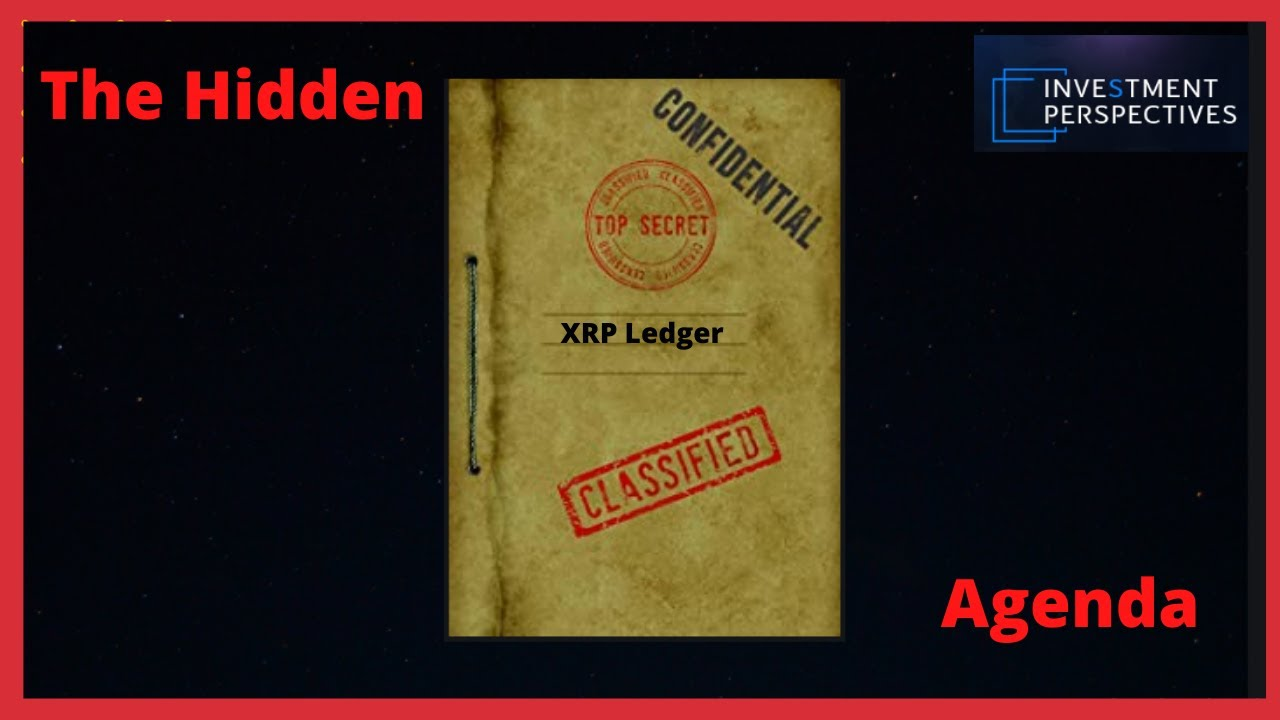 Ripple/XRP-Revealing The Hidden Agenda 20