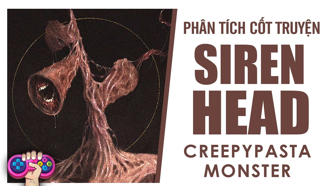 Phân tích cốt truyện: SIREN HEAD | Story Explained | PTG