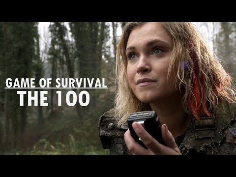 The 100 || Game Of Survival [+4x13]