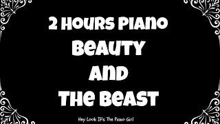 Beauty and the Beast 2 Hour Piano Loop | Instrumental | Relaxing | Sleep | Calming