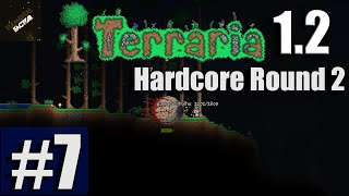 Terraria 1.2.4.1 Hardcore Round 2 | Episode 7 | Eye of Cthulhu
