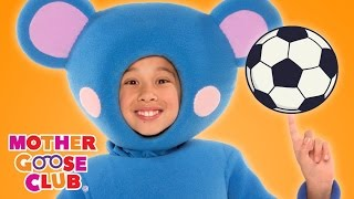 Repeat youtube video Sports Fun | Soccer Rocker | Mother Goose Club Songs for Children