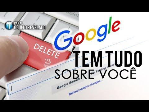 O Google Tem Tudo Sobre Você