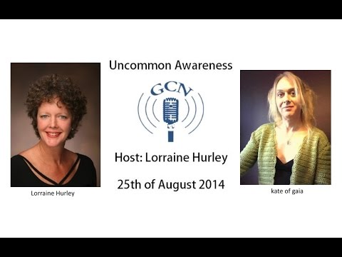GCN Uncommon Awareness Lorraine Hurley & kate of gaia