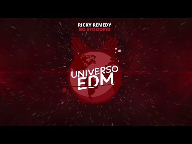 [Trap] Ricky Remedy - Go Stooopid