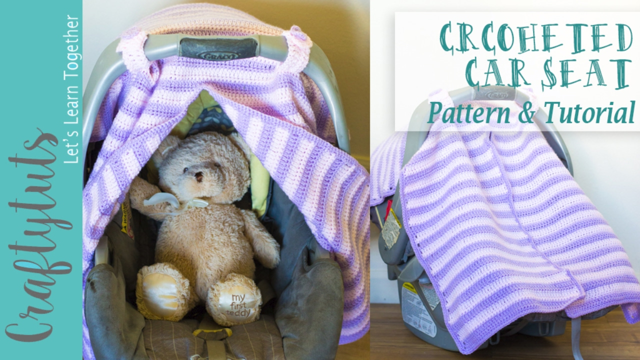 Crochet Car Seat Cover Free Pattern And Tutorial Youtube