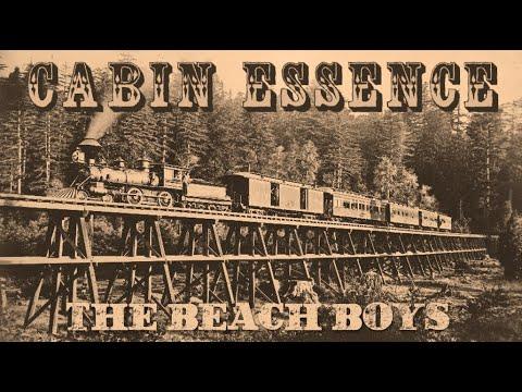 The Beach Boys- Cabin Essence ('In Search Of The American Dream')
