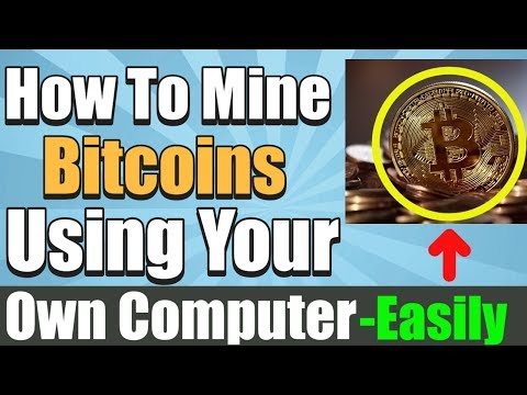 How To Mine Bitcoins Using Your Own Computer - Easy Guide 😃