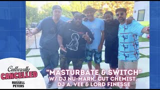 Masturbate & Switch w/ Dj Nu-Mark, Cut Chemist, Dj A. Vee, Ag White & Lord Finesse