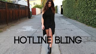 Hotline Bling - Drake (Savannah Outen Cover)