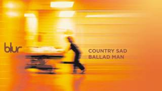 Blur - Country Sad Ballad Man - Blur