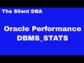 Oracle Performance - DBMS_STATS