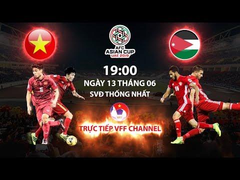 FULL   VIỆT NAM - JORDAN   BẢNG C - VÒNG LOẠI ASIAN CUP 2019