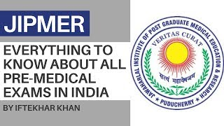 Learn All About The Pre-Medical Exams In India - JIPMER