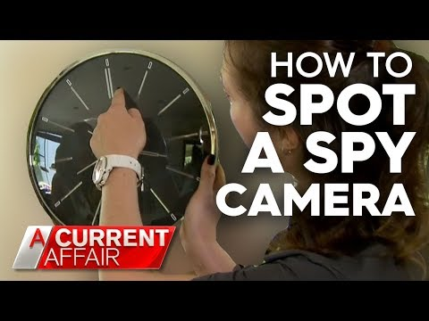 How To Spot Spy Cameras In Everyday Objects | A Current Affair