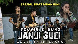 JANJI SUCI - YOUVIE & NUNO (LIRIK) COVER BY TRI SUAKA