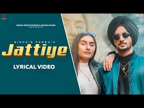 new-punjabi-songs-2020-|-nirvair-pannu-|-jattiye-|-lyrical-video-|-hai-ni-munde-vich-kami-peshi-koi