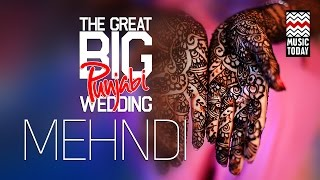 The Great Big Punjabi Wedding | Vol 4 | Mehndi | Audio Jukebox | Vocal | Folk & Pop