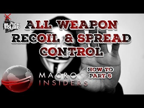BLACK SQUAD MACRO, UNDETECTED, WORKING! - Nasstyys How To Part 6 Weapon Recoil & Spread Control
