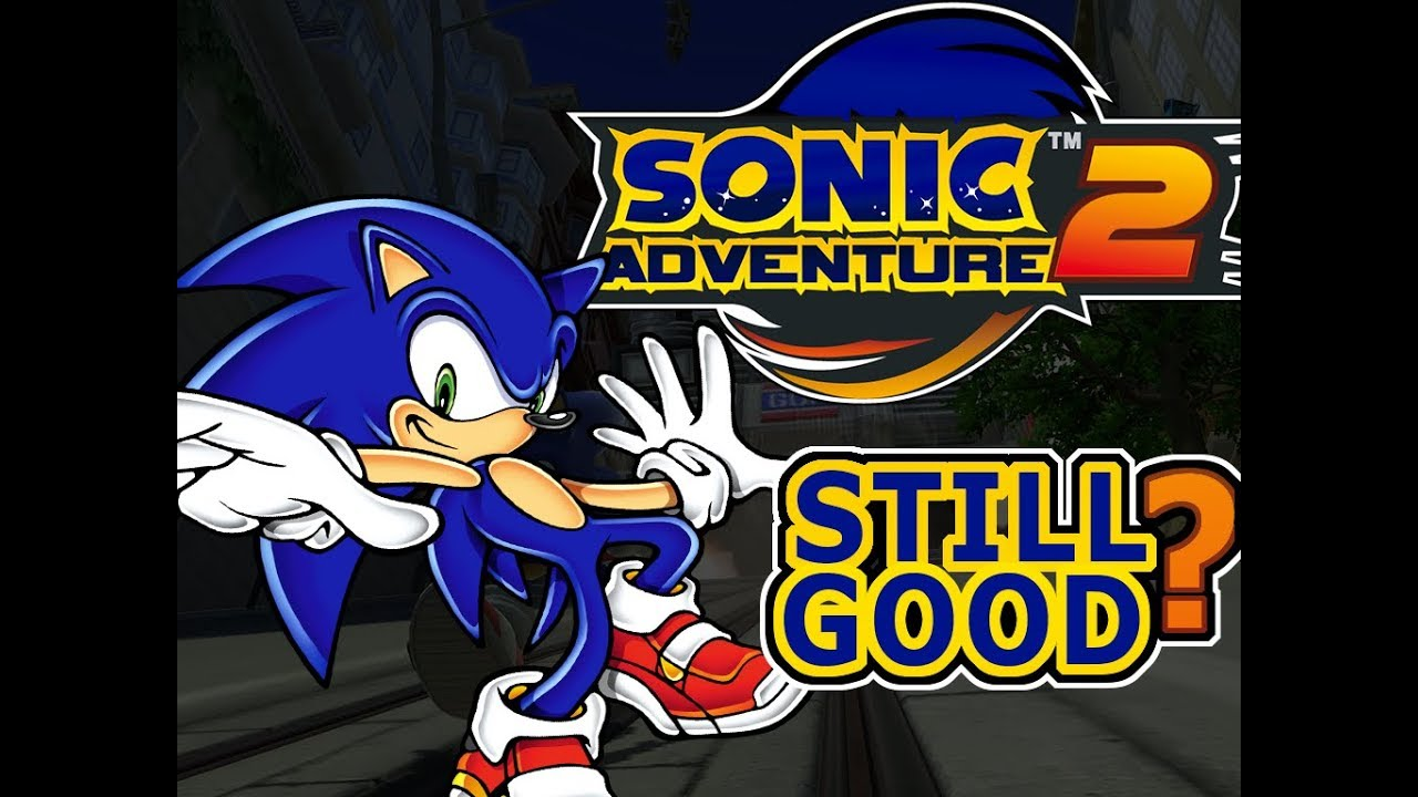 ☺Sonic Adventure 2: Is it still good?☻