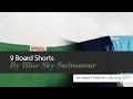 9 Board Shorts By Blue Sky Swimwear Amazon Fashion, Spring 2017