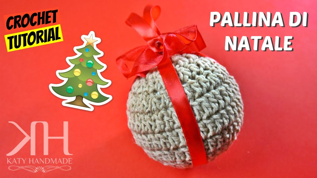 Tutorial Pallina Di Natale Ad Uncinetto Crochet Christmas Ball