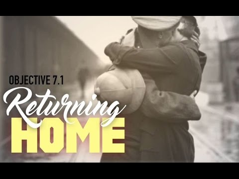 Objective 7.1- Returning Home