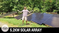 DIY Off Grid Solar: Building a Renewable Energy 5.2 KW Solar Panel Array (Part 3)