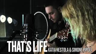 Katia Nestola & Simone Pipoli - That's Life (Frank Sinatra cover)