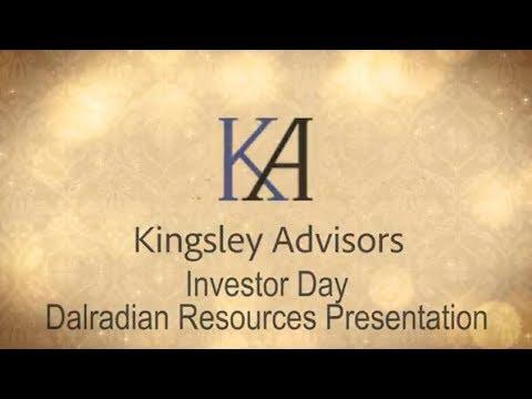 Kingsley Advisors - Investor Day - Dalradian Resources Presentation