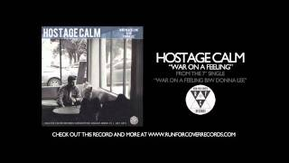 Hostage Calm - War On A Feeling (Single Version)