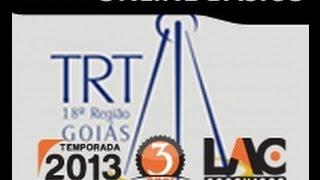 Tribunal Regional do Trabalho 18ª Região (TRT GO)  Curso online Super Básico - R$ 100,00